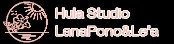 名古屋・岡崎のフラダンス教室|Hula Studio LanaPono&Le'a(ラナポノアンドレア)